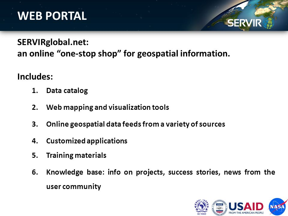 WEB PORTAL SERVIRglobal.net: an online one-stop shop for geospatial information.
