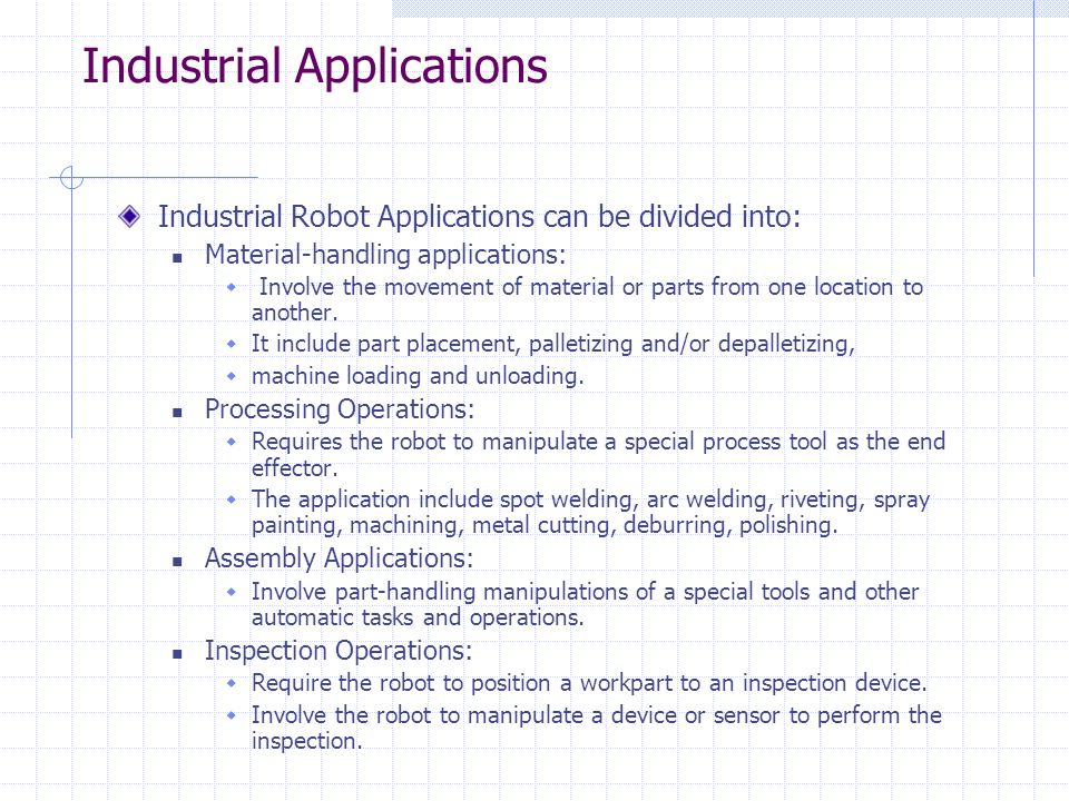Robots  Industrial Applications of Robots Robot Applications Need to