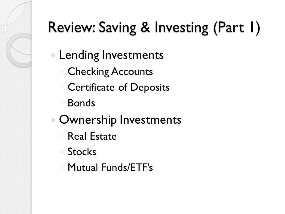 Review Saving Investing Part 1 Lending Investments Checking