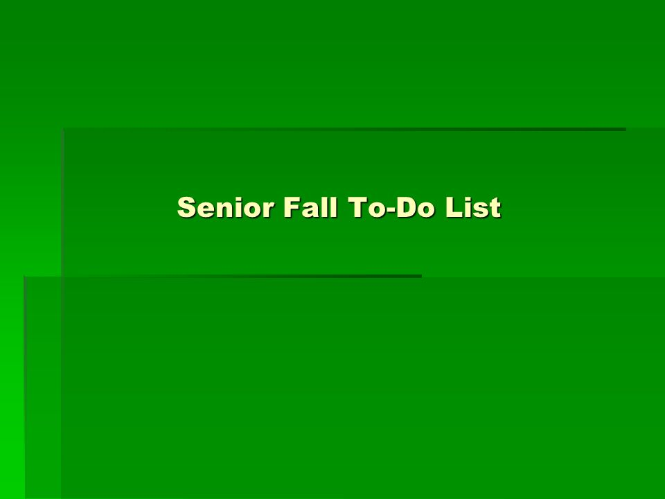 Senior Fall To-Do List