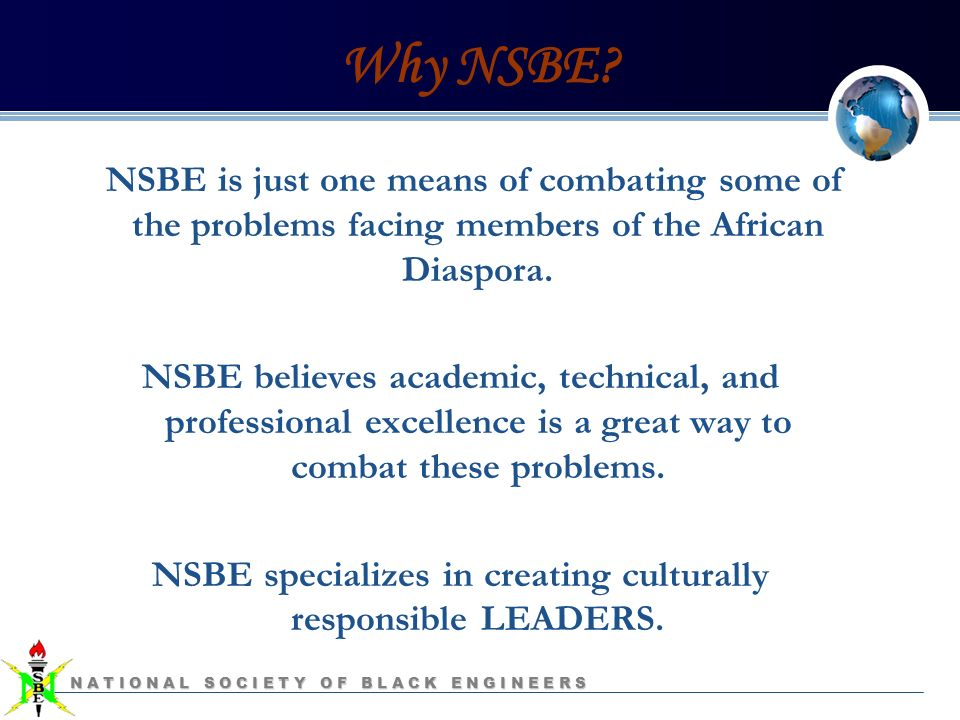 NATIONAL SOCIETY OF BLACK ENGINEERS NSBE General Body