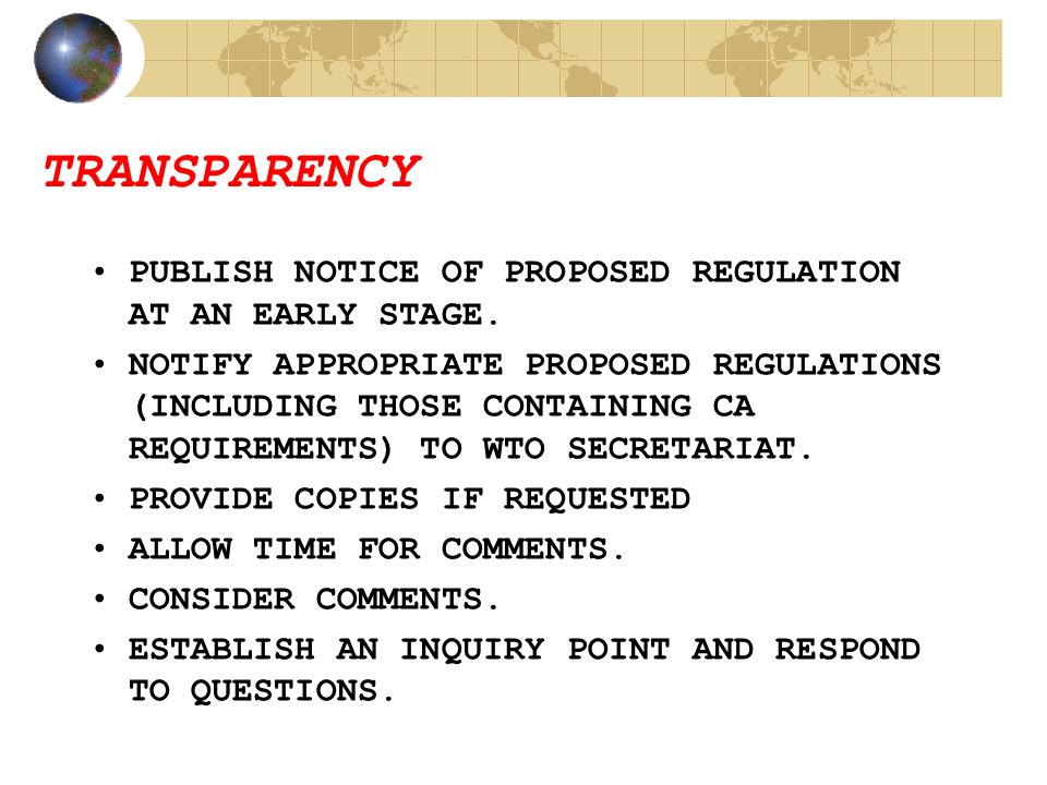 TRANSPARENCY PUBLISH NOTICE OF PROPOSED REGULATION AT AN EARLY STAGE.