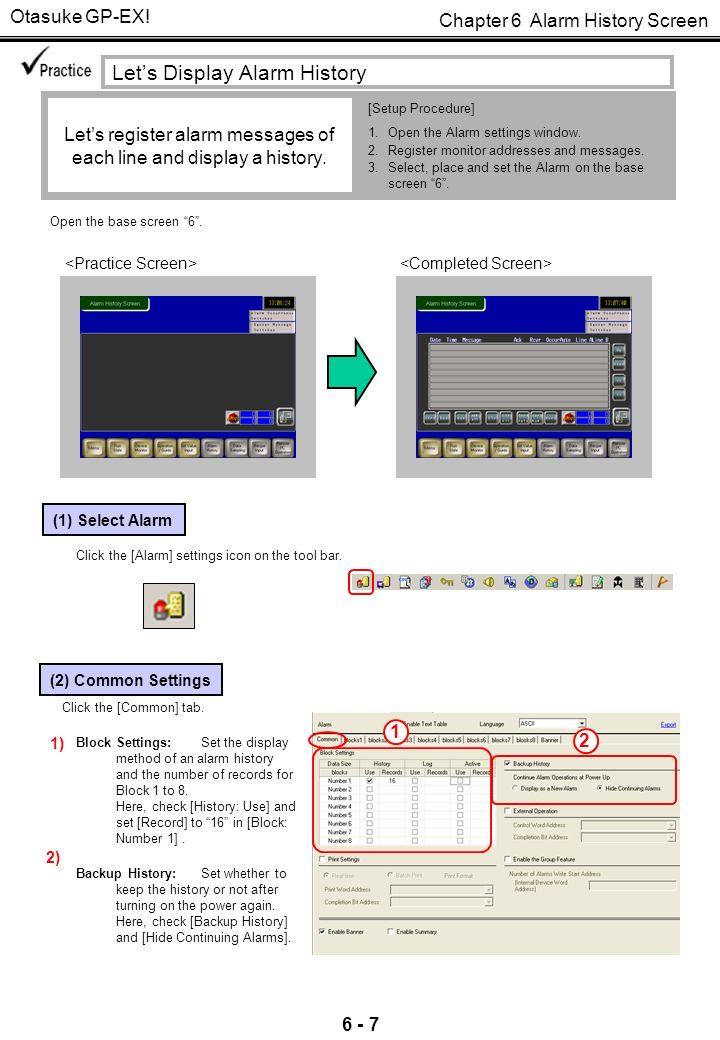 Chapter 6 Alarm History Screen Otasuke GP-EX! Alarm History Screen
