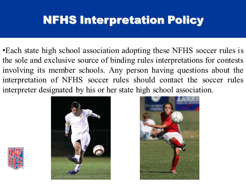 Take part get set for life national federation of state high each state high school association adopting these nfhs soccer rules is the sole and exclusive source fandeluxe Gallery
