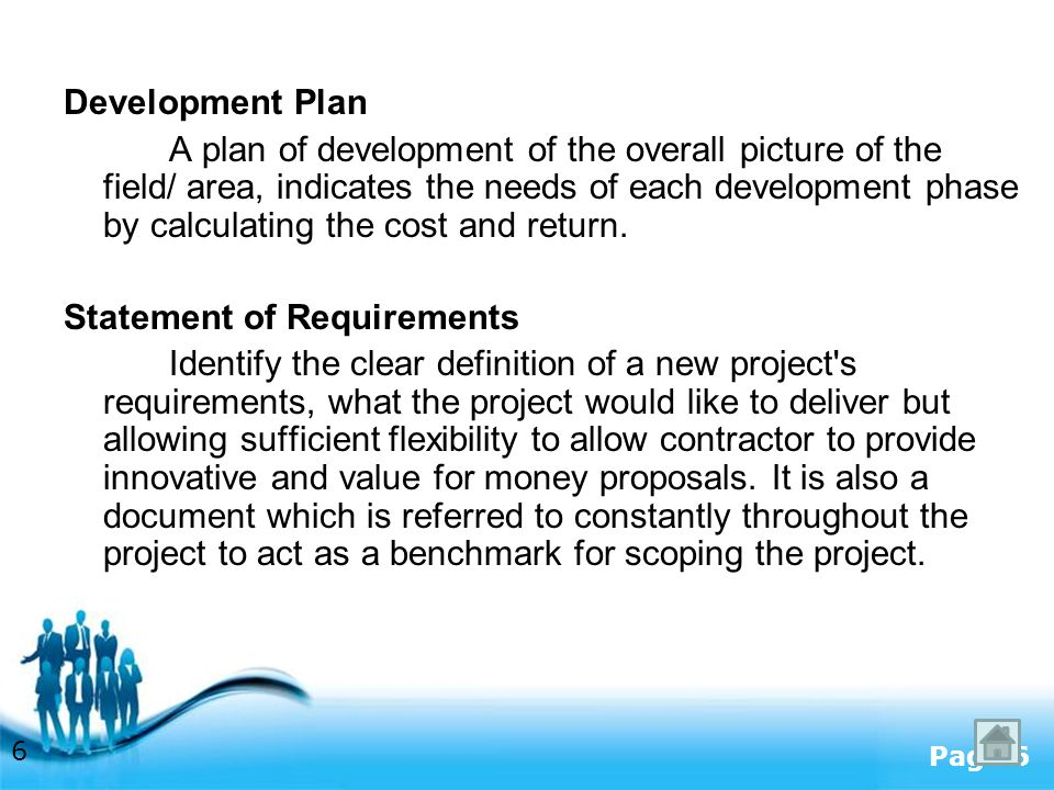 Free Powerpoint Templates Page 6 Development Plan A plan of development of the overall picture of the field/ area, indicates the needs of each development phase by calculating the cost and return.