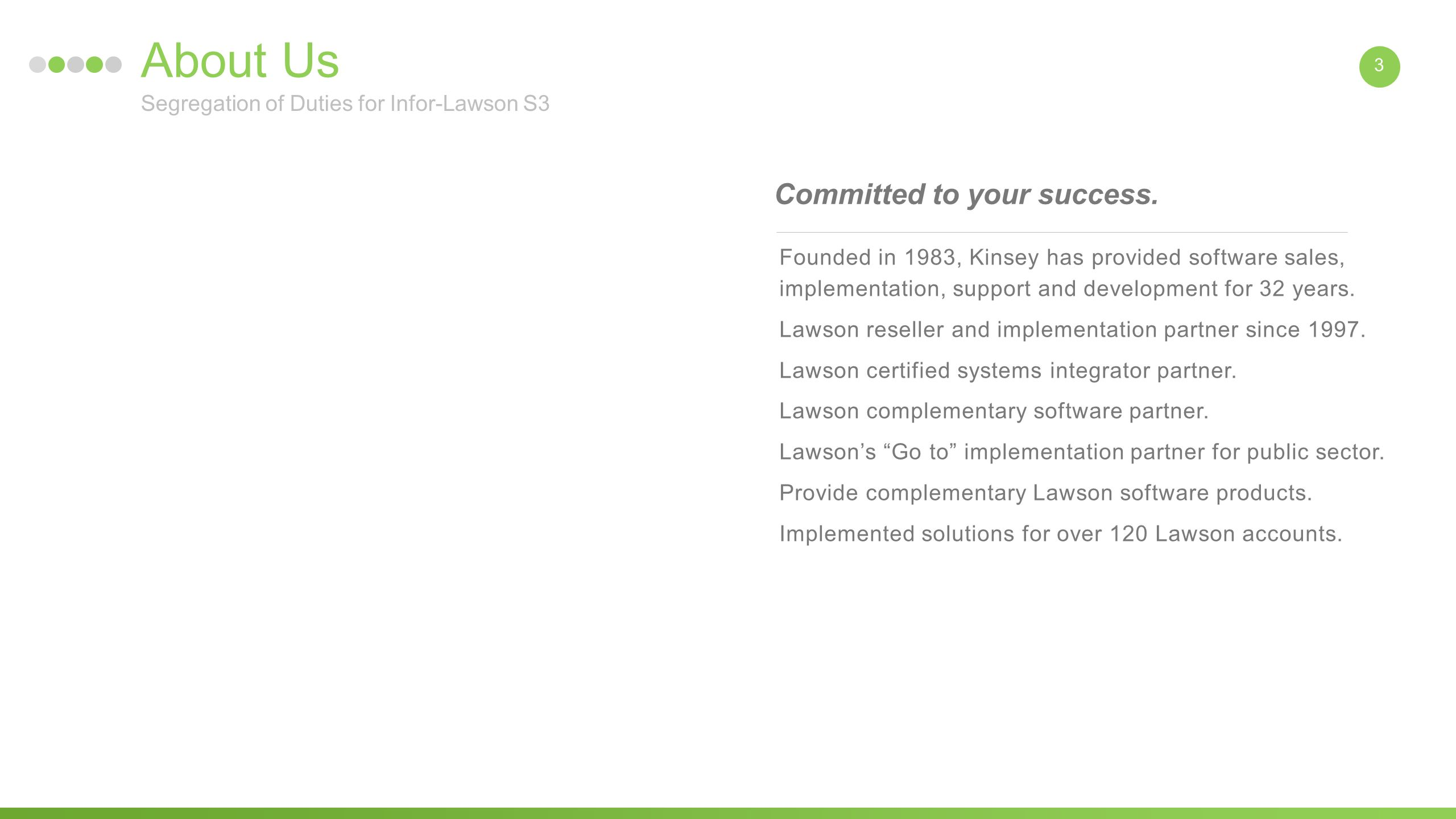 3 about us founded in 1983 kinsey has provided software sales implementation support