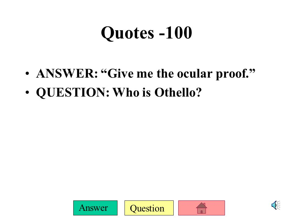 Question Answer Literary Device -500 ANSWER: This literary element is being used when Othello talks about how the handkerchief was given to his mother and she would be faithful as long as she had it.
