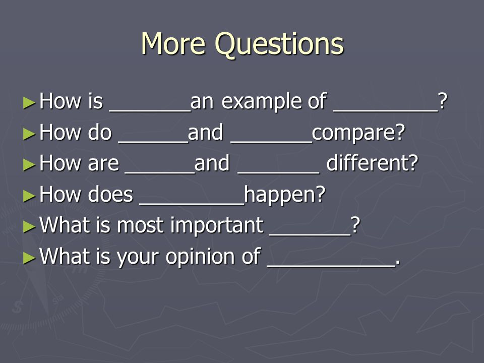 More Questions ► How is _______an example of _________.