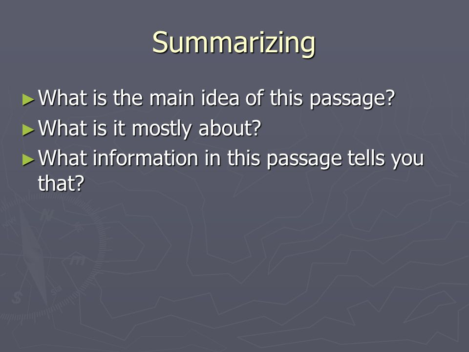Summarizing ► What is the main idea of this passage.