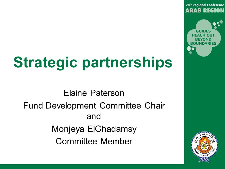 Strategic partnerships Elaine Paterson Fund Development Committee Chair and Monjeya ElGhadamsy Committee Member