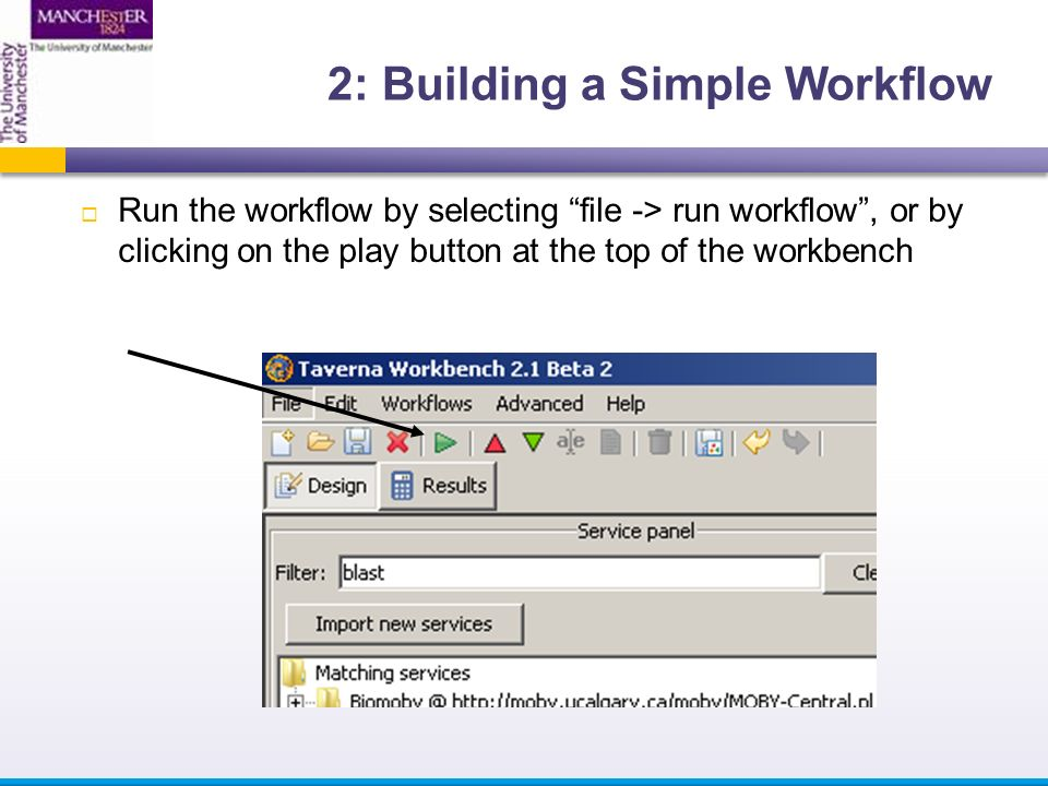  Run the workflow by selecting file -> run workflow , or by clicking on the play button at the top of the workbench