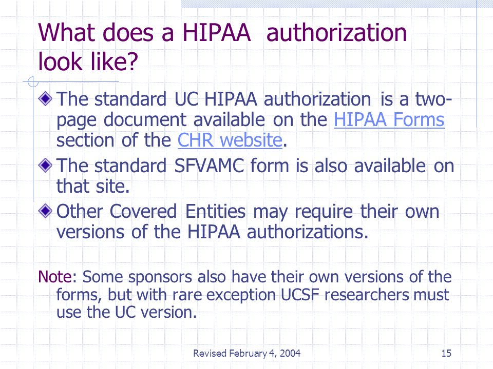 a hipaa authorization has which of the following characteristics