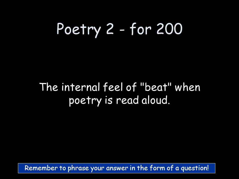 Poetry 2 - for 100 What is Rhyme Scheme-