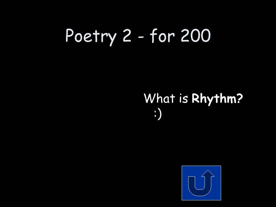 Poetry 2 - for 200 Remember to phrase your answer in the form of a question.