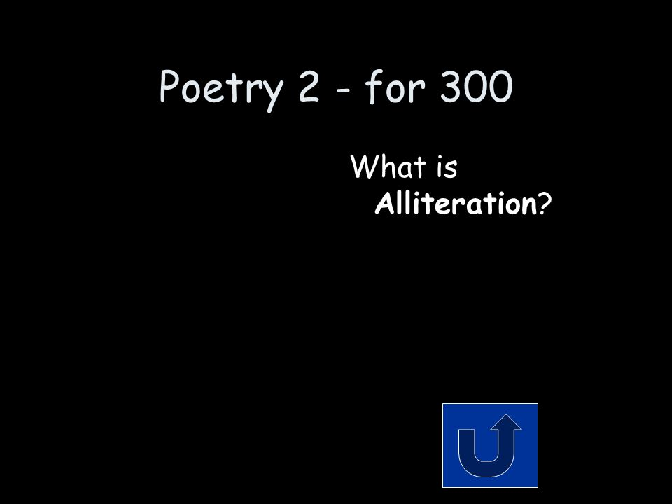 Poetry 2 - for 300 Remember to phrase your answer in the form of a question.