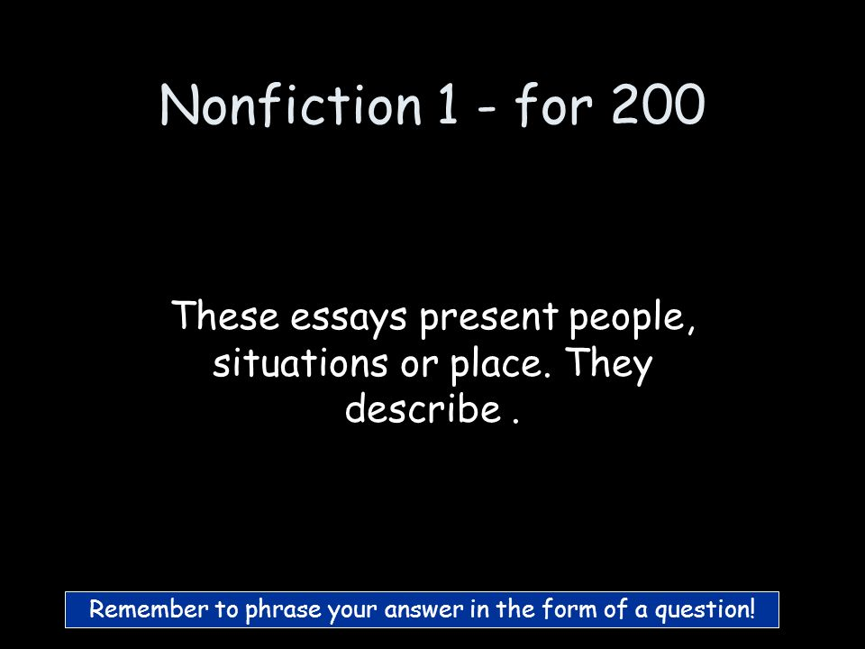 Nonfiction 1 - for 100 What is Persuasive essays