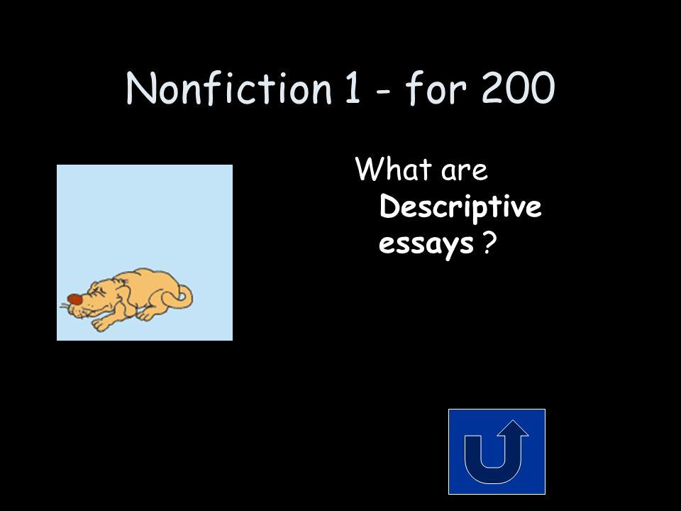 Nonfiction 1 - for 200 Remember to phrase your answer in the form of a question.