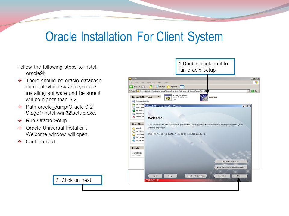 For Oracle Based Products  Windows XP Professional-SP3
