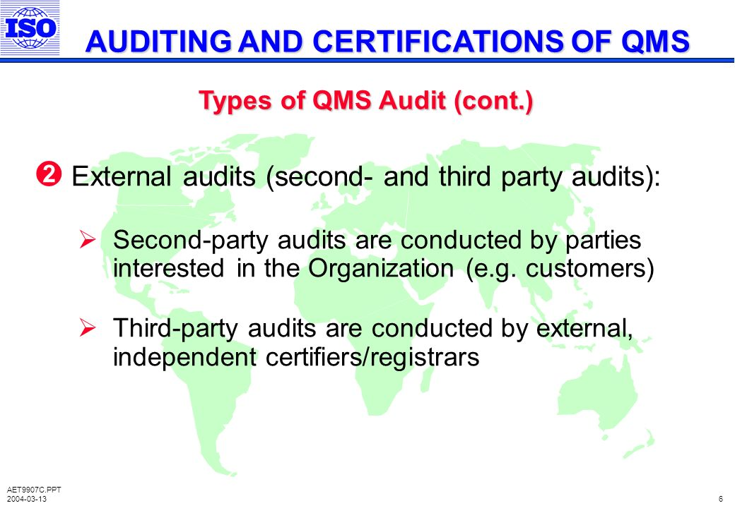 PPT AUDITING AND CERTIFICATIONS OF QMS Types Of Audit Cont