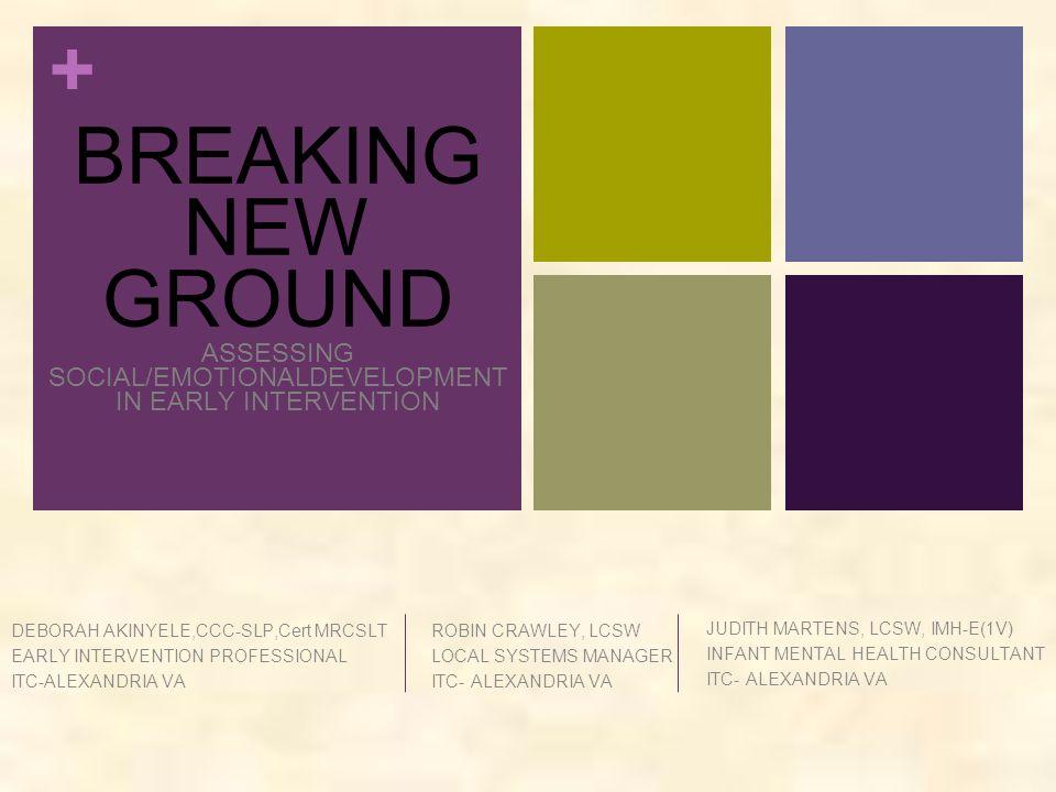 Breaking New Ground Assessing Social Emotionaldevelopment In Early