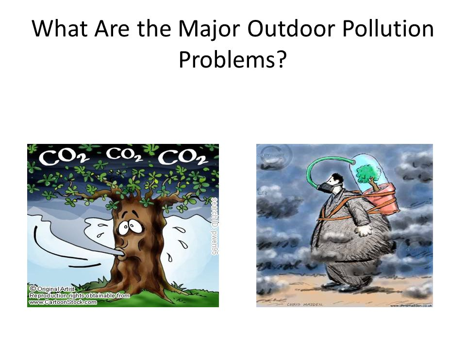 What Are the Major Outdoor Pollution Problems