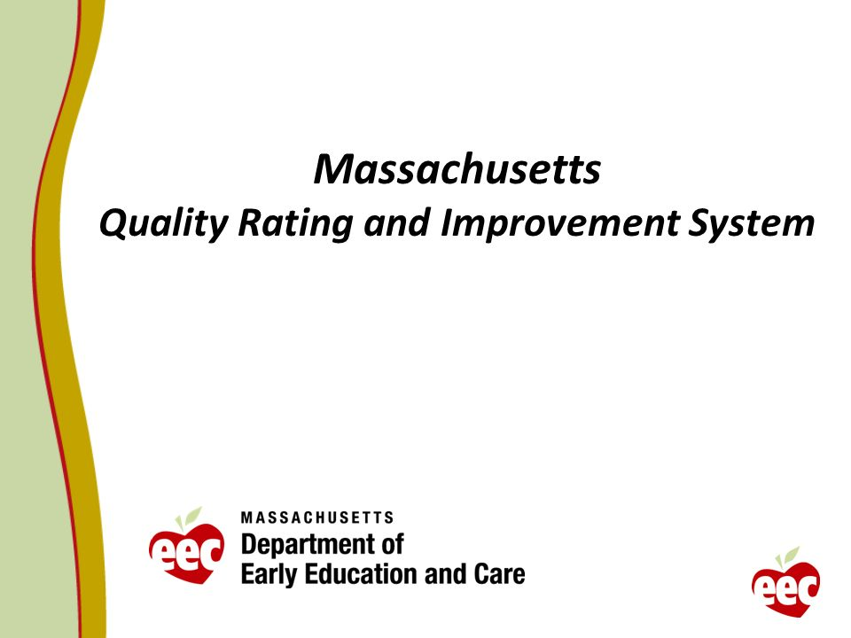 Massachusetts Quality Rating and Improvement System