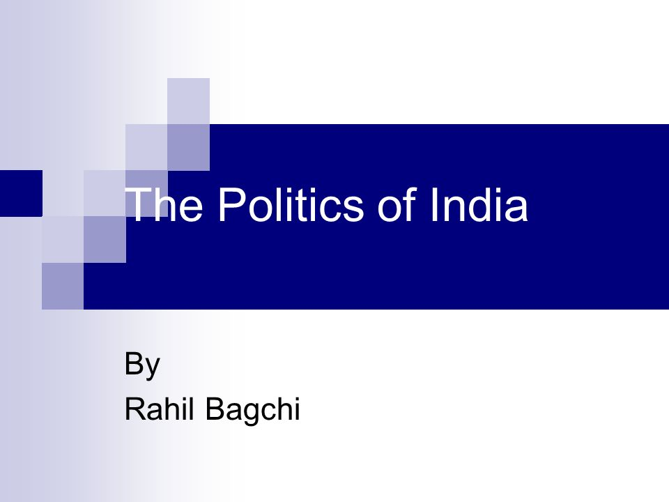 The Politics of India By Rahil Bagchi