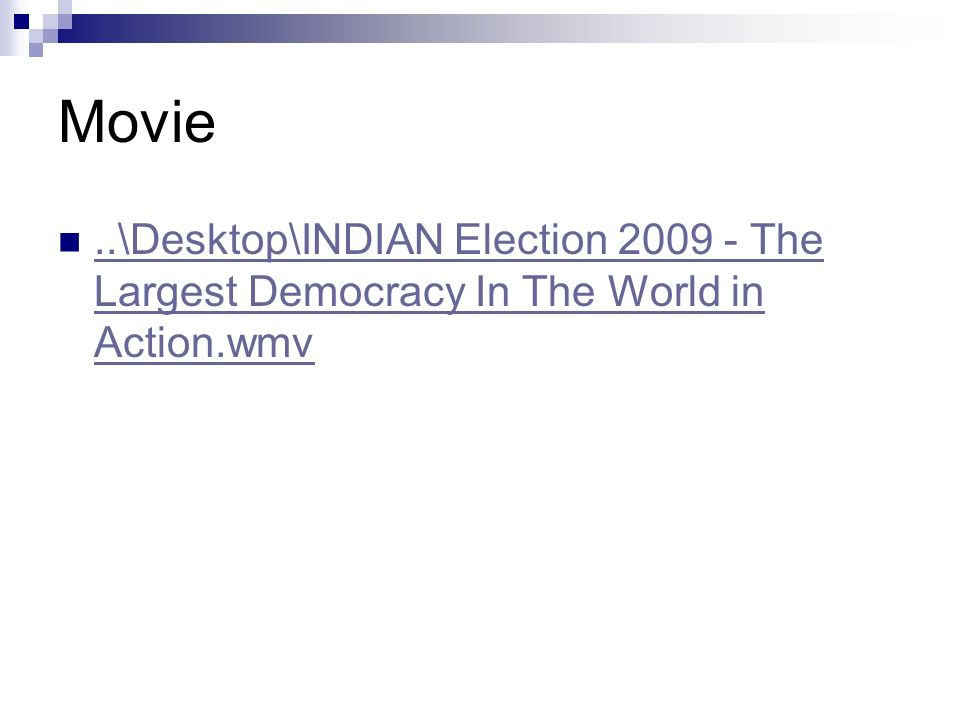 Movie..\Desktop\INDIAN Election The Largest Democracy In The World in Action.wmv..\Desktop\INDIAN Election The Largest Democracy In The World in Action.wmv