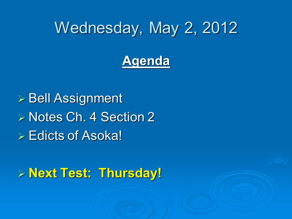 Wednesday, May 2, 2012 Agenda  Bell Assignment  Notes Ch.