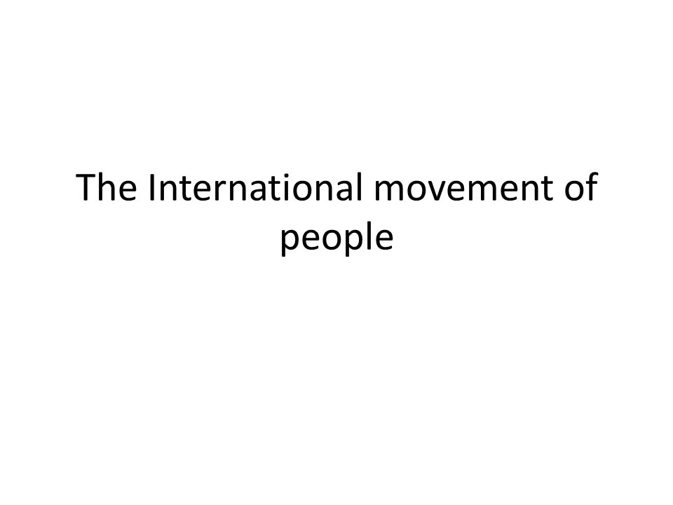 The International movement of people
