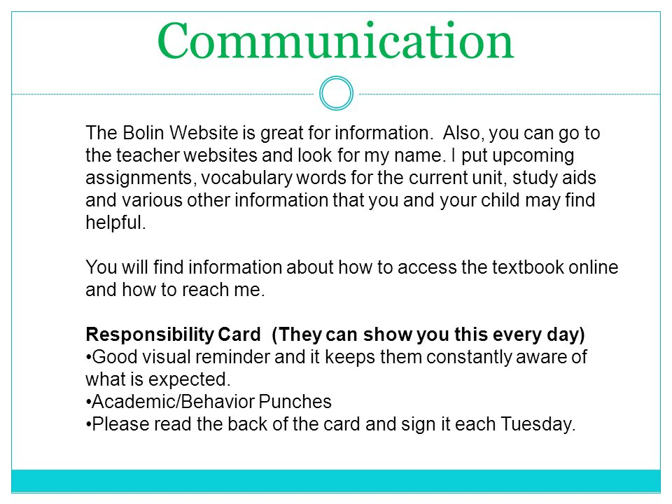 Communication The Bolin Website is great for information.