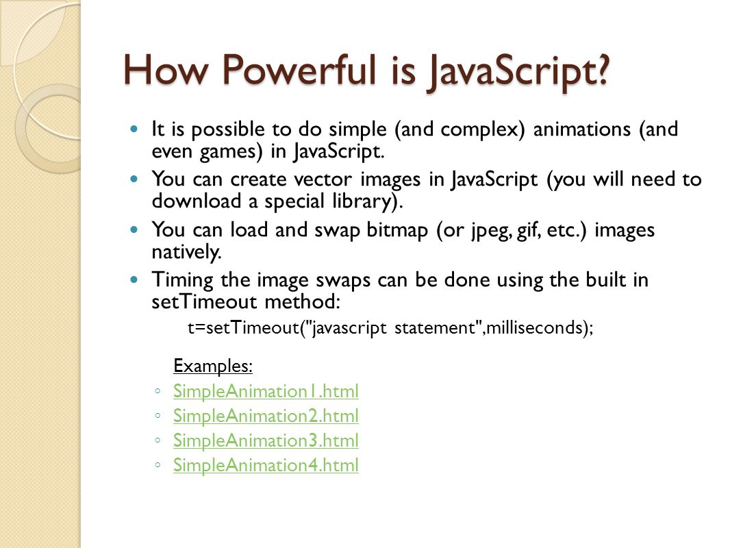 How Powerful is JavaScript.