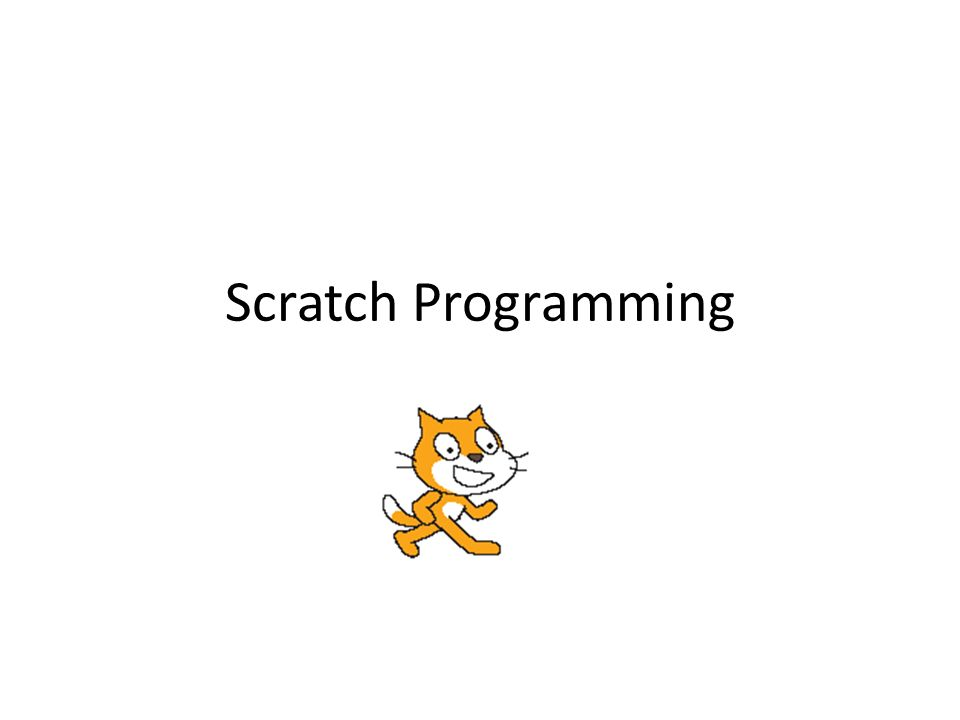 Scratch Programming  Objectives for Today Finish your online design