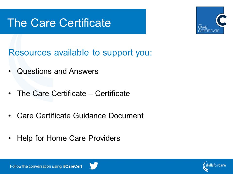 Follow The Conversation Using Carecert The Care Certificate Ppt