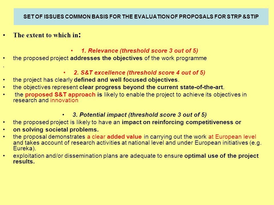 SET OF ISSUES COMMON BASIS FOR THE EVALUATION OF PROPOSALS FOR STRP &STIP The extent to which in : 1.