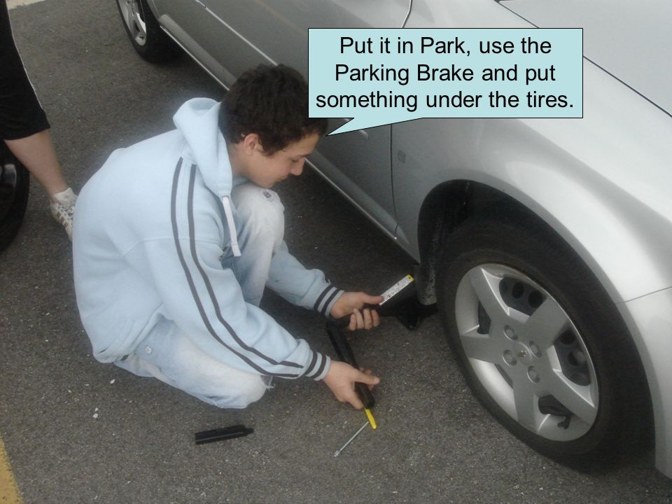 Put it in Park, use the Parking Brake and put something under the tires.