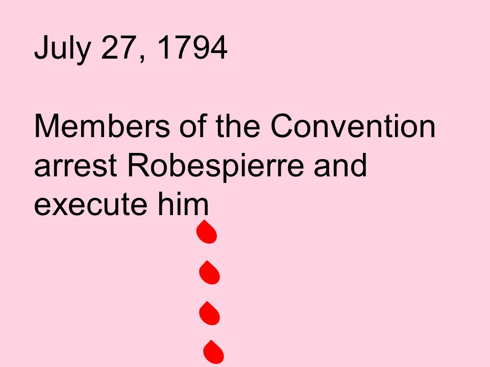Robespierre begins arresting other members of the Revolution