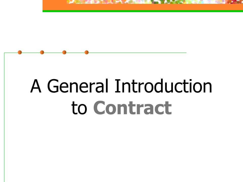 A General Introduction To Contract Definition Of A Contract A