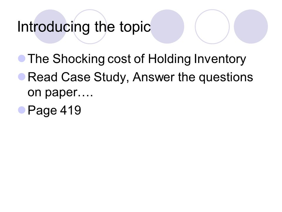 Inventory Management  Introducing the topic The Shocking