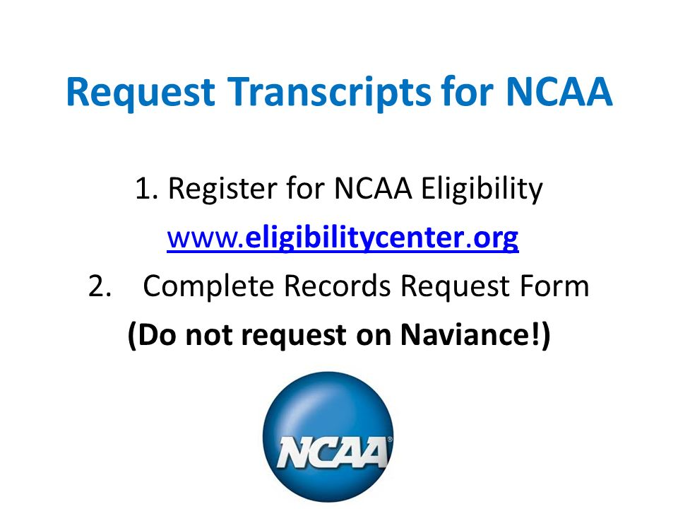 Request Transcripts for NCAA 1.