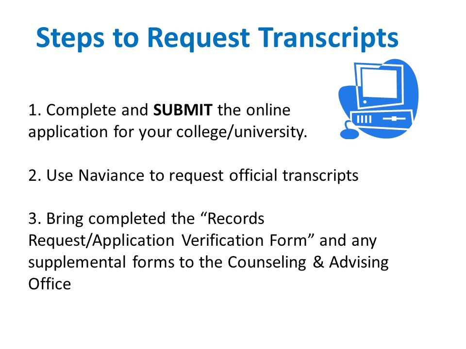 Steps to Request Transcripts 1.