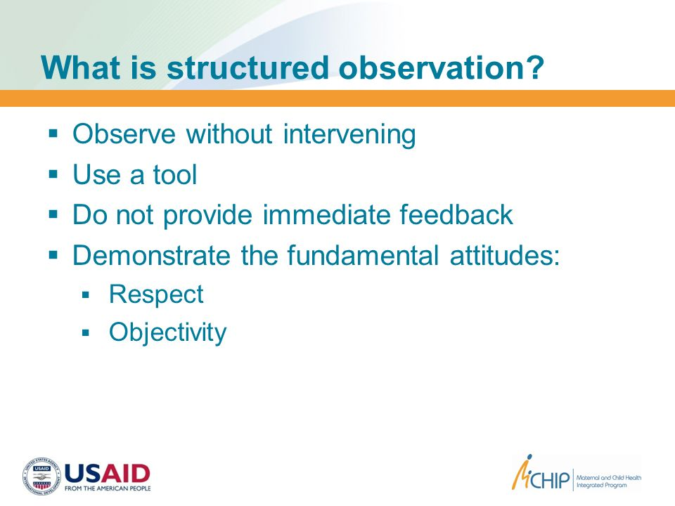 What is structured observation.