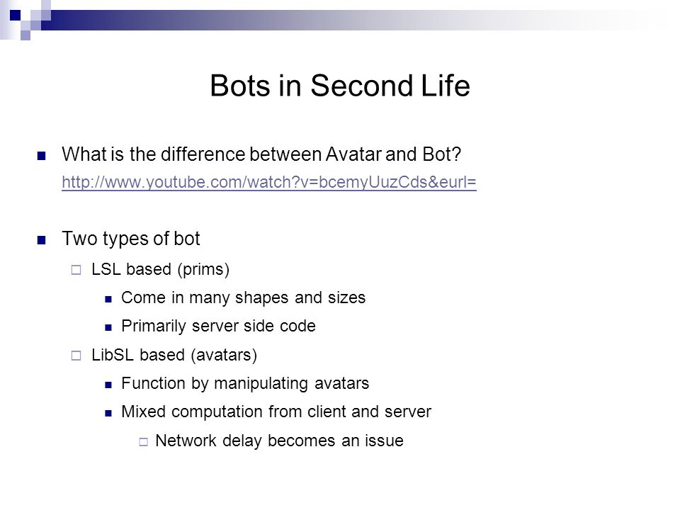 Libsecondlife: Bots Hyungwook Park  LSL vs  libsecondlife