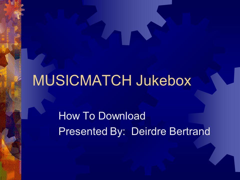 JUKEBOX TÉLÉCHARGER GRATUIT MUSICMATCH