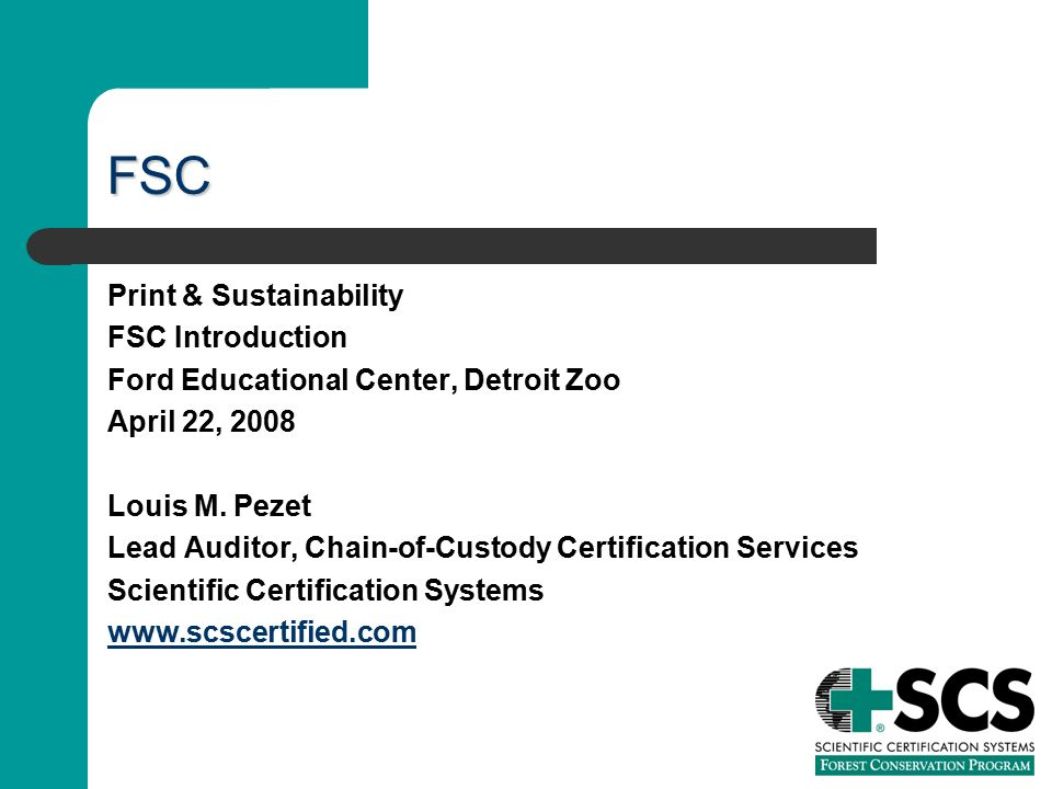Scientific Certification Systems Lou Pezet Lead Auditor Chain Of