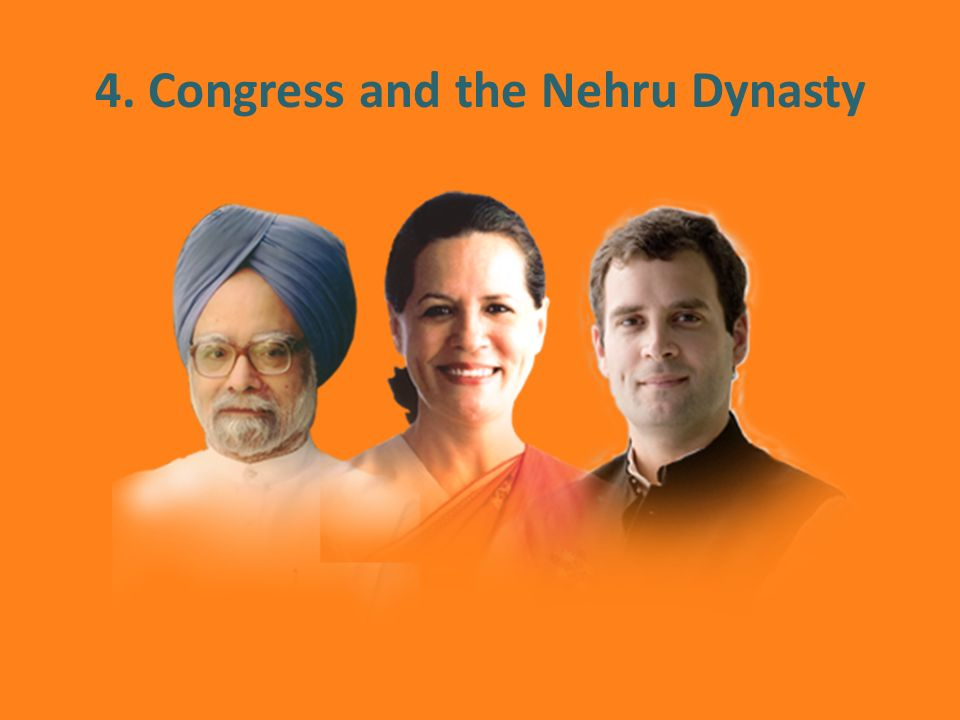 4. Congress and the Nehru Dynasty