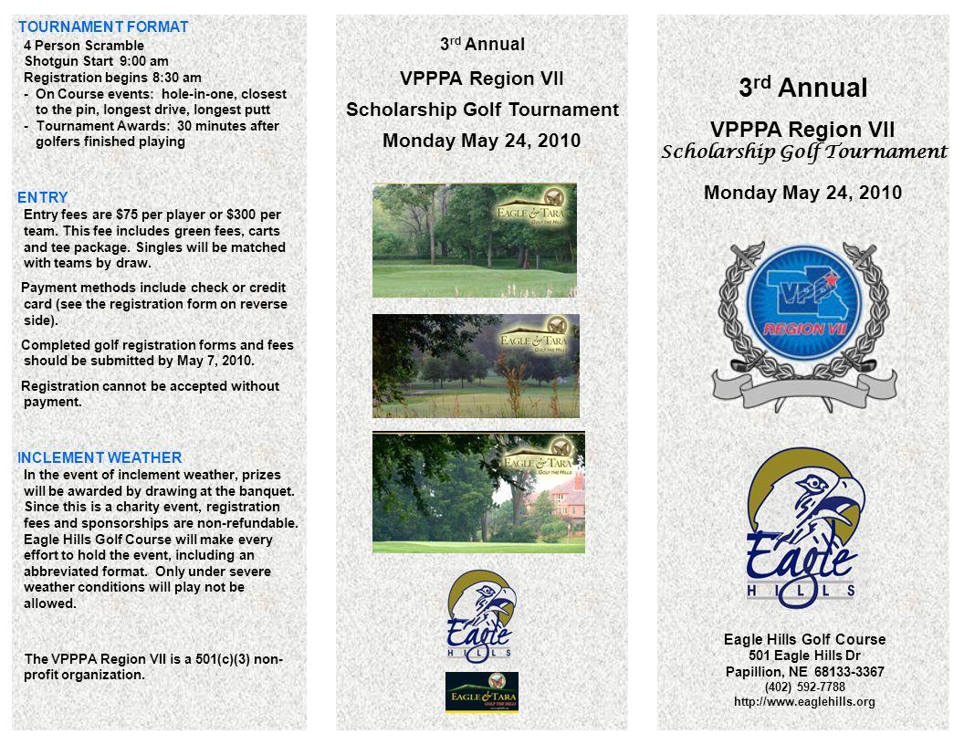 3 Rd Annual Vpppa Region Vii Scholarship Golf Tournament Monday May 24 2010 Eagle Hills