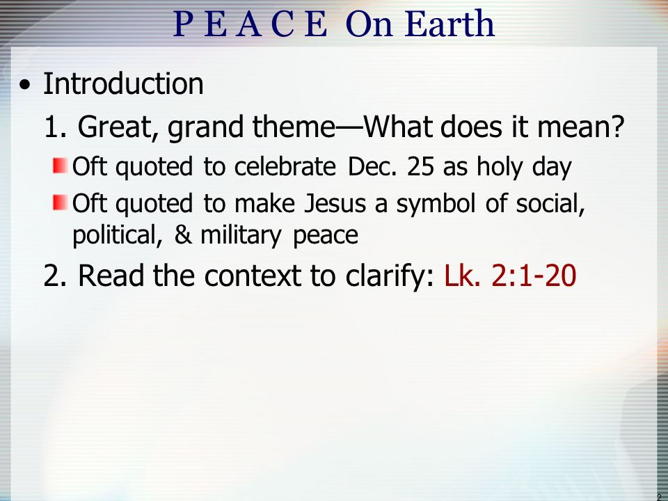 1 Luke 214 Glory To God In The Highest And On Earth Peace Good