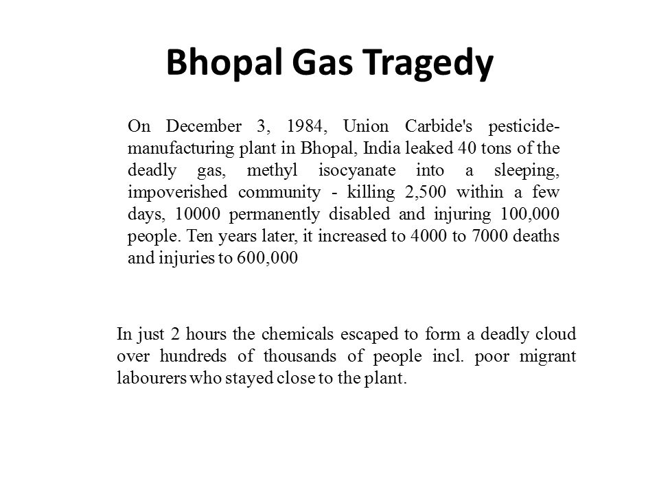 UNIT-V GLOBAL ISSUES  Bhopal Gas Tragedy On December 3, 1984