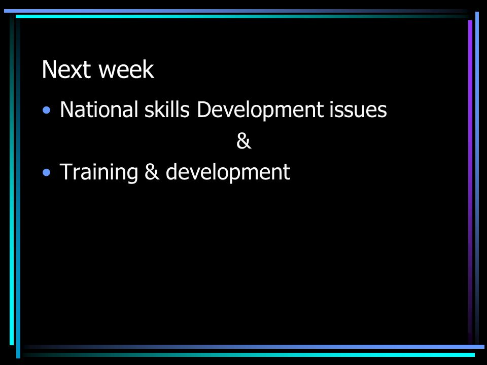 Next week National skills Development issues & Training & development